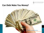 Mark C Lesinski, Buffalo - Can Debt Make You Money?