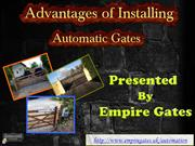 Advantages of Installing Automatic Gates