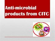 Anti-microbial products from CITC