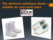 The electrical resistance shoes –suitable for your work place