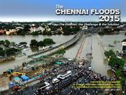 Chennai flood 2015, The Disaster, the Challenges and The solutions