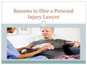 Reasons to Hire a Personal Injury Lawyer