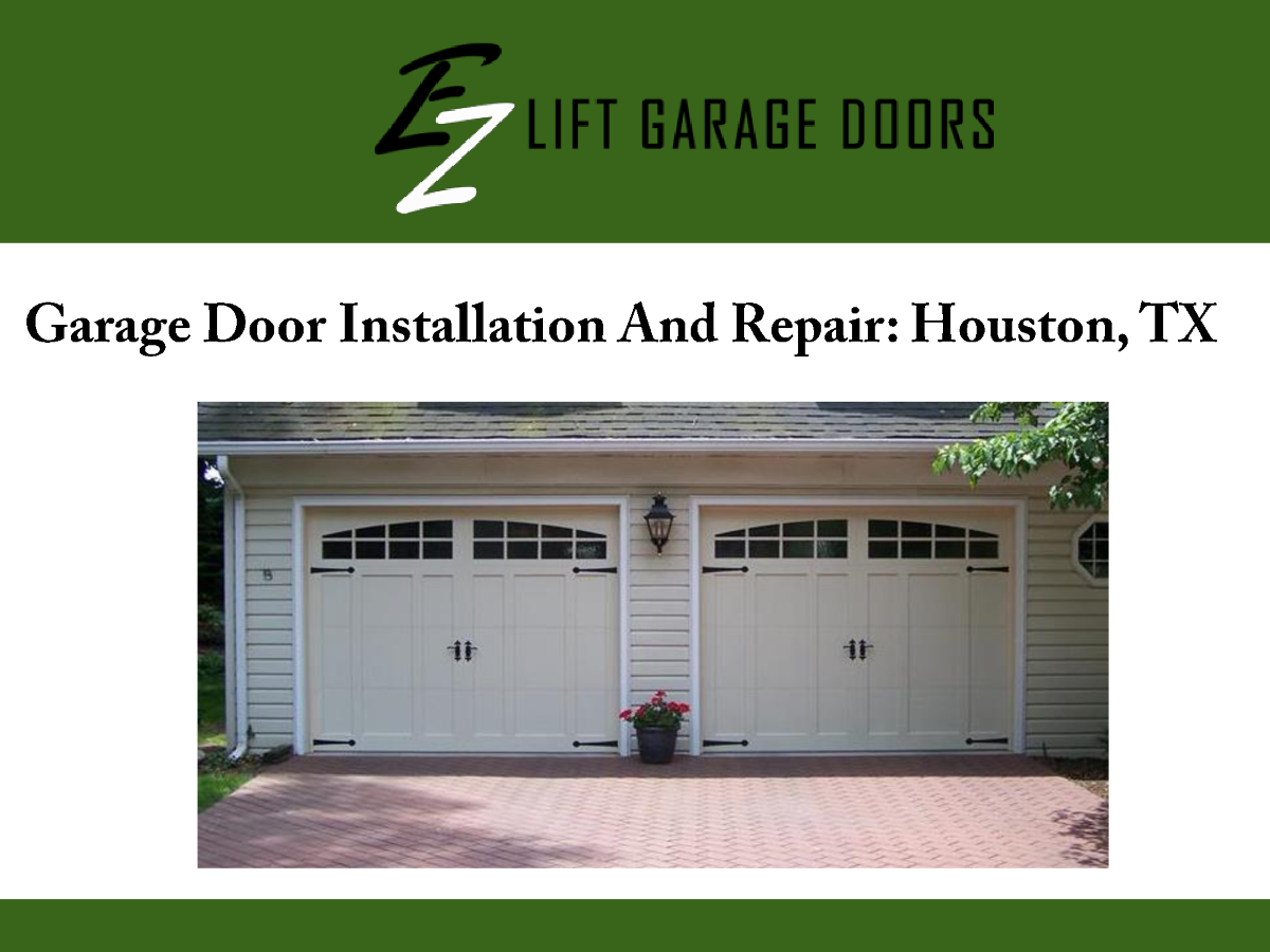 garage door installation and repair houston tx authorstream