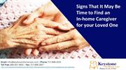 Signs That It May Be Time to Find an In-home Caregiver for your Loved