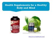 Health Supplements for a Healthy Body and Mind