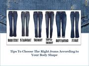 Choose the Right Jeans According to Body Shape