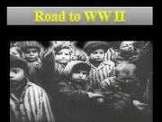 Road to WW II