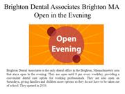 Brighton Dental Associates Brighton MA- Open in the Evening