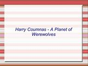 Harry Coumnas - A Planet of Werewolves
