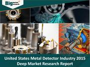 United States Metal Detector Industry 2015 Market Research Report