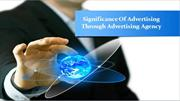Significance of advertising through advertising agency