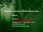 Awesome Monsoon Destinations India