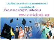 COMM 105 Potential Instructors tutorialrank.com