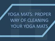 Yoga Mats: Proper way of cleaning your Yoga Mats
