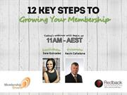 12 Key Steps to Growing Your Membership