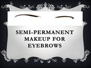 Semi-permanent makeup for eyebrows