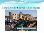 Armenia Holiday & Yerevan Holiday Package +37411 276626