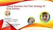 Topical Disorders And Their Strategy Of Drug Delivery