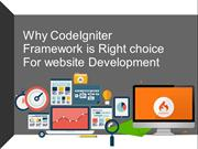 why CodeIgniter framework is right choice for website Development