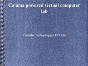 Colama powered virtual college computer
