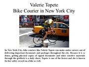 Valerie Topete-Bike Courier in New York City