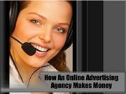 How An Online Advertising Agency Makes Money