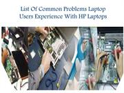 List Of Common Problems Laptop Users Experience With HP Laptops