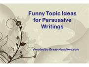 Funny Topiс ideas for Persuasive Writings
