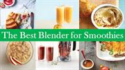 The Best Blender for Smoothies