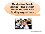 Manhattan Beach Barber-The Perfect Match to Your Hair