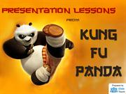 Presentation Lessons from Kung Fu Panda