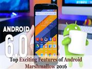 Top Features of Android Marshmallow Going to Release on October 2016