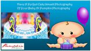 Have A Cake Smash Photography Of Your Baby At Pumpkin Photography
