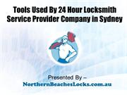 Common Tools Used by 24 Hour Locksmith Sydney