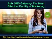 Bulk SMS Gateway - The Most Effective Facility of Marketing