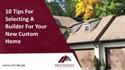 10 Tips For Selecting A Builder For Your New Custom Home