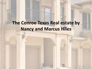 The Conroe Texas Real estate by Nancy and Marcus Hiles