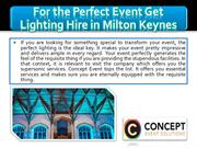 For the Perfect Event Get Lighting Hire in Milton Keynes