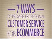 7 Ways to Providing Customer Service for Ecommerce