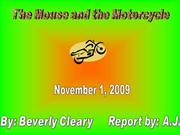 Mouse and the Motercycle