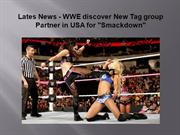 Brian Yusem - Latest News WWE discover New Tag group Partner in USA