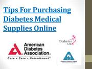 Tips For Purchasing Diabetes Medical Supplies Online