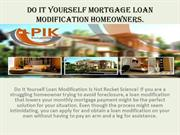 Do It Yourself Loan Modification Is Not Rocket Science!