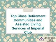 Top Class Retirement Communities and Assisted Living Services of Imper