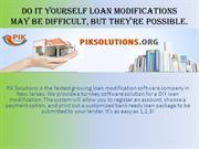 Do it Yourself Loan Modifications May Be Difficult, But Their Possible