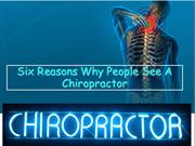 Six Reasons Why People See A Chiropractor