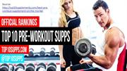 Top 10 Pre-Workout Supplements for 2016