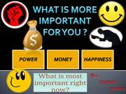 What is More Important for you? by-YASHU