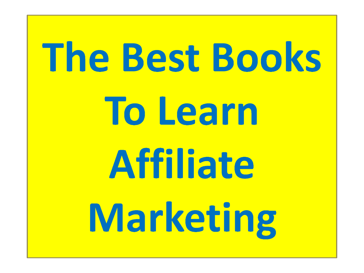 Top 10 Books for Affiliate Marketing - Just for Websites
