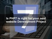 Is PHP7 is right for your next website Development Project